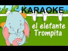 El Elefante trompita letra Cancion infantil